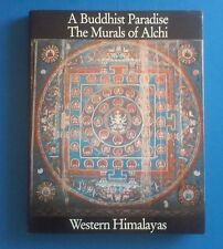 A Buddhist Paradise The Murals of Alchi Fournier, Kumar (LE) 1590/2000 1ST 1982