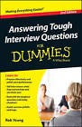 Answering Tough Interview Questions For Dummies by Rob Yeung (Paperback, 2013)