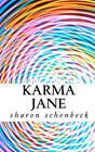 Karma Jane by Sharon Schenbeck (Paperback / softback, 2011)