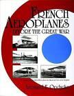 French Aeroplanes Before the Great War by Leonard E. Opdycke (Hardback, 1999)