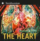The Heart: Our Circulatory System by Seymour Simon (Hardback, 2006)