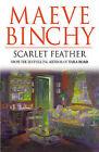 Scarlet Feather by Maeve Binchy (Hardback, 2000)