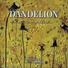 Dandelion: Celebrating the Magical Blossom by Amy S. Wilensky, Yumi Heo (Hardback, 2000)