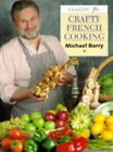 Crafty French Cooking by Michael Barry (Paperback, 1997)