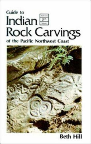 Indian rock carvings vol. 1 by beth hill 1988 paperback ebay
