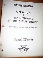 VINTAGE MASSEY FERGUSON OPERATORS MANUAL - MF  # 305 DIESEL ENGINE - 1962