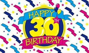 Details About Happy 30th Birthday 5x3 Feet Polyester Cloth Flag 30 Years Old Party Celebration