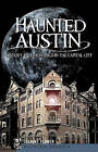 Haunted Austin: History and Hauntings in the Captial City by Jeanine Plumer (Paperback / softback, 2010)