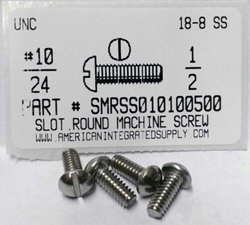 #10-24x1//2 Round Head Slotted Machine Screws Stainless Steel 30