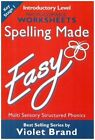 Spelling Made Easy: Introductory Level Photocopiable Worksheets by Violet Brand (Mixed media product, 1987)
