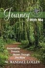 Journey with Me by W Randall Lolley (Paperback / softback, 2015)