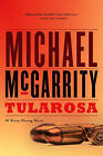 Tularosa: A Kevin Kerney Novel by Michael McGarrity (Paperback, 2008)