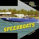 Speedboats by Charles Hofer (Hardback, 2008)