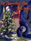 The Thing I Say I Saw Last Night: A Christmas Story by Wendy McKernan (Hardback, 2010)