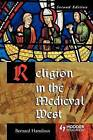Religion in the Medieval West by Professor Bernard Hamilton (Paperback, 2003)