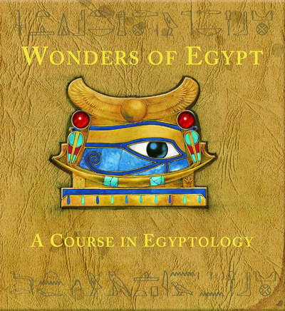 1 of 1 - The wonders of Egypt: a course in Egyptology by Emily Sands|Helen Ward|Nick