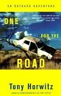 One for the Road: An Outback Adventure by Tony Horwitz (Paperback, 2000)