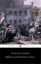Reflections on the Revolution in France by Edmund Burke (1982, Paperback)