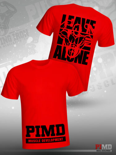 PIMD LEAVE ME ALONE Red  Fitness Workout Bodybuilding Gym Muscle T-Shirt Workout