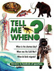 Tell ME When? by Octopus Publishing Group (Paperback, 2002)