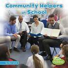Community Helpers at School by Mari Schuh (Hardback, 2016)