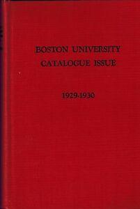 1929 - 1930 Boston University Catalogue, BU Study Colleges Liberal Arts