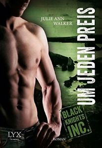 Black-Knights-Inc-02-Um-jeden-Preis-von-Julie-Ann-Walker-2014-Taschenbuch