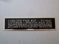 Carlton Fisk Red Sox Nameplate For An Autographed Baseball Bat / Cap Case 1.5x6