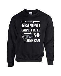 personne ne peut sweat sweat shirt pull S à 7XL Si grand-père can/'t fix it