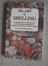 1995 First Printing Book The Art of Shelling by Chuck and Debbie Robinson