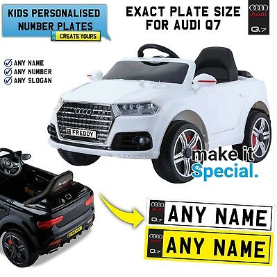Ride On AUDI Q7 Jeep Personalised Number Plate For Kids Electric Car Exact Size | eBay