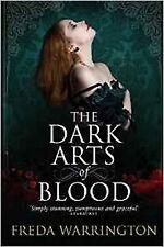 The Dark Arts of Blood (Blood Wine Sequence), New, Freda Warrington Book