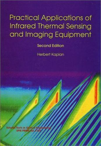 Practical Applications of Infrared Thermal Sensing and Imaging Equipment, Second