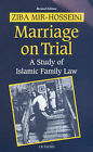 Marriage on Trial: A Study of Islamic Family Law by Ziba Mir-Hosseini (Paperback, 2000)
