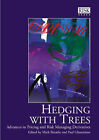 Hedging with Trees: Advances in Pricing and Risk Managing Derivatives by Risk Books (Paperback, 1998)