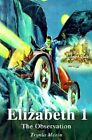 Elizabeth I: The Observation by Trynia Merin (Paperback / softback, 2001)
