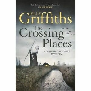 Elly-Griffiths-The-Crossing-Lieux-Tout-Neuf-Gris-Housse-Freepost-GB