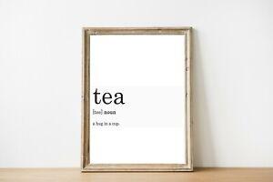 Dettagli su Definizione di tè stampa stampe da Cucina Regalo Nero Bianco A4  ARREDAMENTO CASA STAMPE- mostra il titolo originale