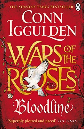 1 of 1 - Wars of the Roses: Bloodline: Book 3 (The Wars o... by Iggulden, Conn 0718196422