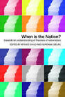 When is the Nation? by Taylor & Francis Ltd (Paperback, 2005)