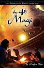 The 4th Magi by Stephen Elisha (Paperback / softback, 2010)