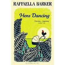 Hens Dancing BRAND NEW BOOK by Raffaella Barker (Paperback, 2014)