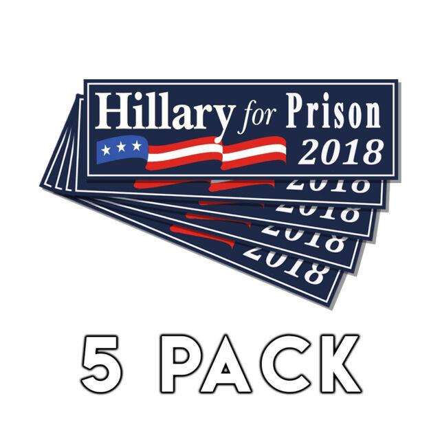 Anti Hillary For Prison Blue Bumper Sticker 2018 Decal 5 Pack Lock