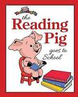 The Reading Pig Goes to School by Nicholas I Clement (Paperback / softback, 2015)