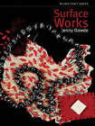 Surface Works by Jenny Dowde (Paperback, 2007)