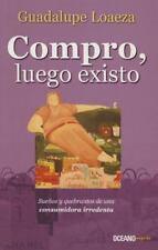 COMPRO, LUEGO EXISTO