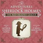 The Red-Headed League - The Adventures of Sherlock Holmes Re-Imagined by P. James Macaluso (Paperback, 2014)
