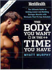 Men's Health : The Body You Want in the Time You Have by Myatt Murphy (Paperback, 2005)