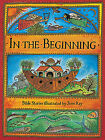In the Beginning: Bible Stories by Hachette Children's Group (Hardback, 1997)