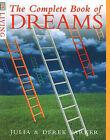 The Complete Book of Dreams by Derek Parker, Julia Parker (Paperback, 1998)